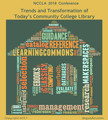 NCCCLA 2018 Conference: Trends and Transformation of Today's Community College Library