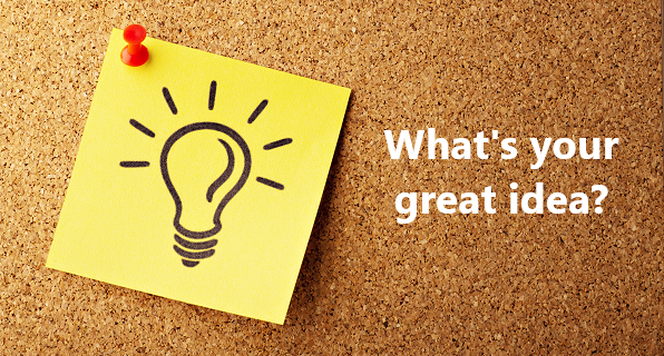 What's your great idea?
