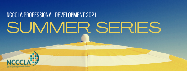 NCCCLA Professional Development 2021 Summer Series